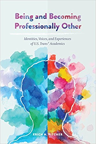 Being and Becoming Professionally Other by Erich Pitcher